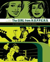 The Girl from H.O.P.P.E.R.S.: A Love and Rockets Book