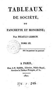 Tableaux de société, ou Fanchette et Honorine: Volume3
