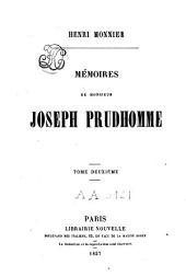 Mémoires de Monsieur Joseph Prudhomme: Volume 2