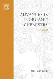 Advances in Inorganic Chemistry: Volume 55