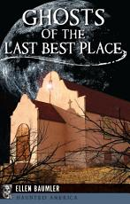 Ghosts of the Last Best Place PDF