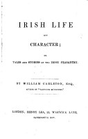 Irish Life and Character  or  Tales and stories of the Irish peasantry PDF
