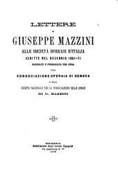 Lettere di Giuseppe Mazzini alle società operaie d'Italia scritte nel decennio 1861-71