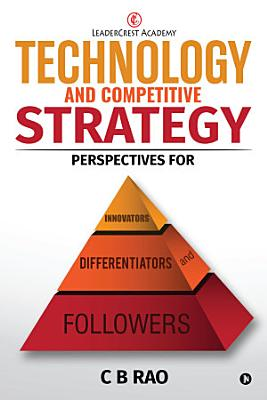 Technology and Competitive Strategy
