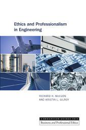 Ethics and Professionalism in Engineering