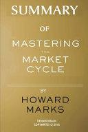 Summary of Mastering the Market Cycle by Howard Marks