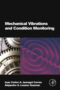Mechanical Vibrations and Condition Monitoring