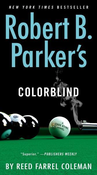 Download Robert B  Parker s Colorblind Book