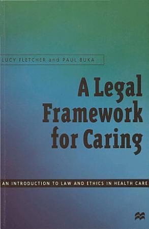 A Legal Framework for Caring PDF