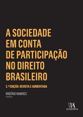 A Sociedade em Conta de Participação no Direito Brasileiro