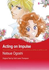 Acting on Impulse: Harlequin Comics