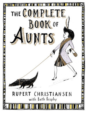 The Complete Book of Aunts PDF