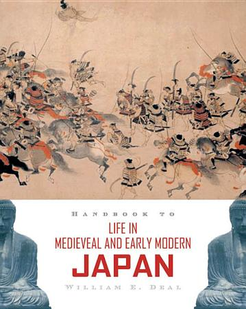 Handbook to Life in Medieval and Early Modern Japan PDF