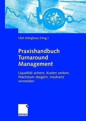 Praxishandbuch Turnaround Management PDF