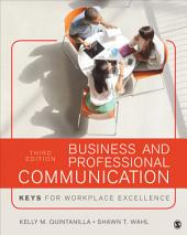 Business and Professional Communication: KEYS for Workplace Excellence, Edition 3