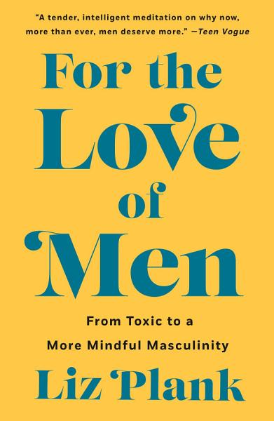 Download For the Love of Men Book