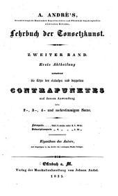 A. André's ... Lehrbuch der Tonsetzkunst ...: Bd., 3. Abth. Die Lebre der Fuge