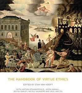 The Handbook of Virtue Ethics PDF