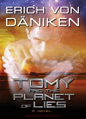 Tomy and the Planet of Lies: Or the Planet of Lies