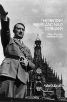 The British Press and Nazi Germany PDF