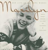 Marilyn – Her Life In Her Own Words
