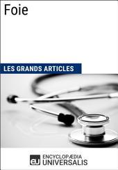 Foie: Les Grands Articles d'Universalis
