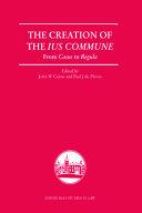 The Creation of the Ius Commune PDF