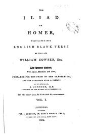 The Iliad of Homer, Translated Into English Blank Verse: Volume 1