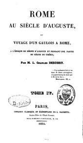 Rome au siècle d'Auguste ou voyage d'un Gaulois à Rome: Volume4