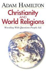Christianity And World Religions Participant S Book Book PDF