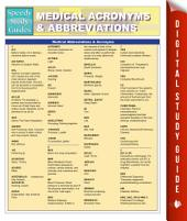 Medical Abbreviations & Acronyms (Speedy Study Guides)