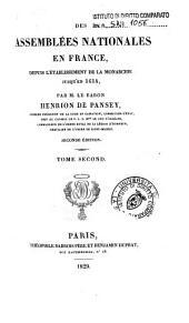 Des assemblees nationales en France, depuis l'etablissement de la monarchie jusqu'en 1614: 2, Volume2