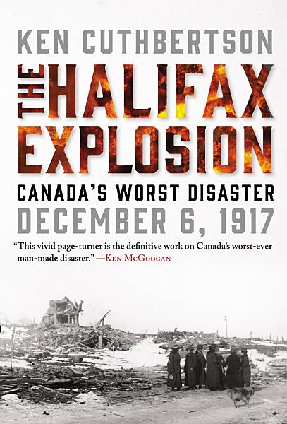 Download The Halifax Explosion Book