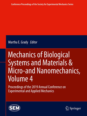 Mechanics of Biological Systems and Materials & Micro-and Nanomechanics, Volume 4