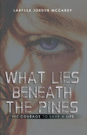 What Lies Beneath the Pines