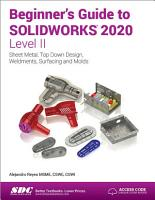 Beginner s Guide to SOLIDWORKS 2020   Level II PDF
