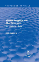 Greek Tragedy and the Emotions  Routledge Revivals  PDF