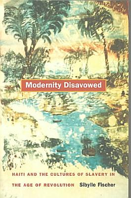 Modernity Disavowed PDF