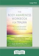 BODY AWARENESS WORKBOOK FOR TRAUMA