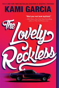The Lovely Reckless