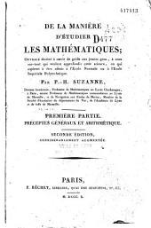 De la manière d'étudier les mathématiques: Ouvrage destiné à servir de guide auxgeunes gens, à ceux surtout qui aspirent à être admis à l'École normale ou à l'École impériale polytechnique