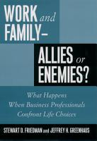 Work and Family  allies Or Enemies  PDF