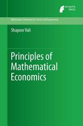Principles of Mathematical Economics
