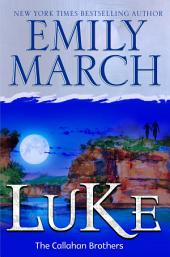 Luke: The Callahan Brothers: A Brazos Bend Novel