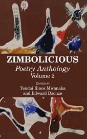 Zimbolicious: Poetry Anthology: Volume 2: Volume 2