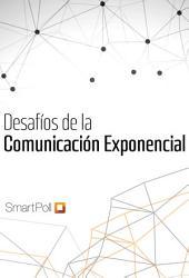 Desafíos de la Comunicación Exponencial