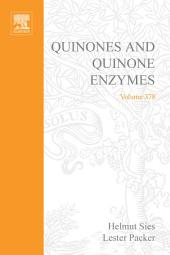 Quinones and Quinone Enzymes: Part 1