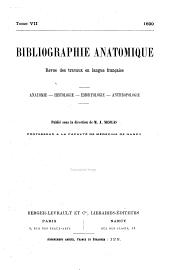 Bibliographie anatomique: revue des travaux en langue française. Anatomie--histologie--embryologie--anthropologie, Volume7