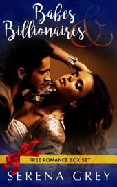 Babes and Billionaires: Free Romance Box Set: Free Romance Box Set