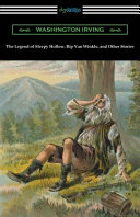 The Legend of Sleepy Hollow  Rip Van Winkle  and Other Stories  with an Introduction by Charles Addison Dawson  PDF